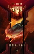 The Frontiers Saga. Tom 1. Aurora CV-01 - ebook