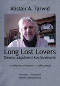 Long Lost Lovers / Dawno zagubieni kochankowie - ebook