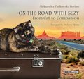 On the Road with Suzy: From Cat to Companion - audiobook