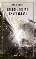 Galeria Legend Ekstraklasy - ebook
