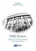 Public finances and the new economic governance in the European Union - ebook